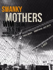Swanky Mothers 15 Mai 16